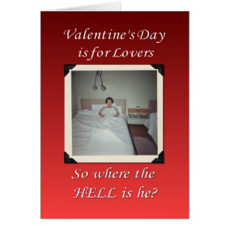 Valentine's Day is for Lovers Card