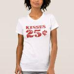 Valentine's Day Kisses 25 Cents T-Shirt