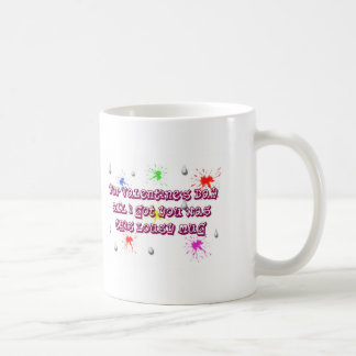 Valentines Day lousy mug. St. Valentine Coffee Mug
