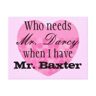 Valentine's Day Love Canvas Mr. Darcy Mr. Right
