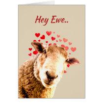 Valentine's Day Love Ewe  Funny Sheep Animal Humor Card