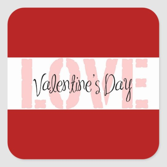 Valentine's Day LOVE Gifts Red Pink White Stripe Square Sticker