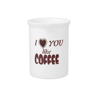 Valentine's Day love you like Coffee Pitcher