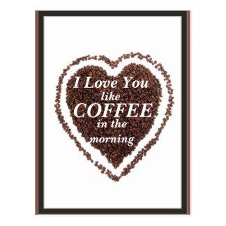 Valentine's Day love you like Coffee Postcard