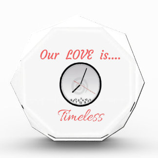 VALENTINES DAY OUR LOVE IS TIMELESS ACRYLIC AWARD