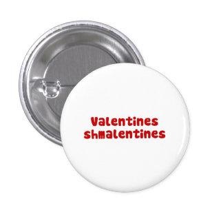 Valentines Day Schmalentines Day 1 Inch Round Button