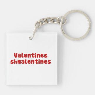Valentines Day Schmalentines Day Keychain