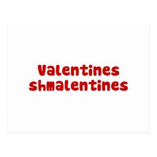 Valentines Day Schmalentines Day Postcard