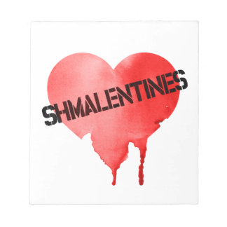 Valentine's Day Shmalentine's Day Notepad
