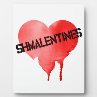 Valentine's Day Shmalentine's Day Plaque