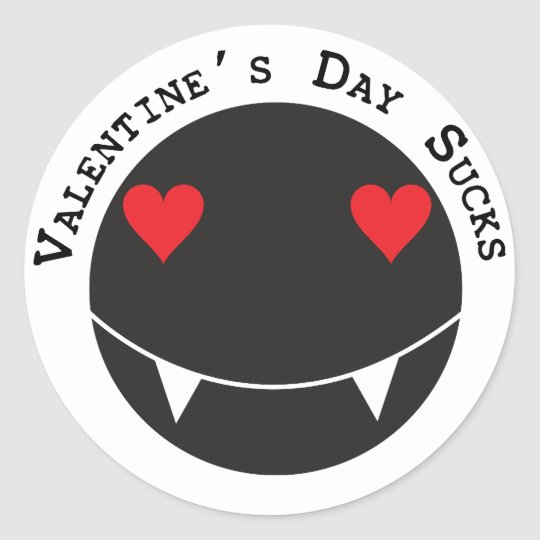 Valentine's Day Sucks Classic Round Sticker