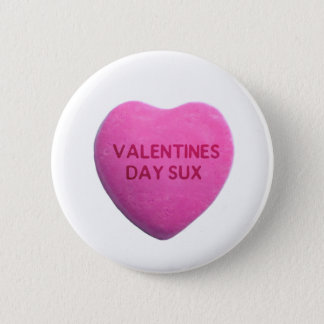 Valentines Day Sucks Pink Candy Heart Button