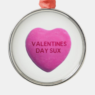 Valentines Day Sucks Pink Candy Heart Metal Ornament