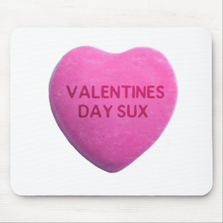 Valentines Day Sucks Pink Candy Heart Mouse Pad