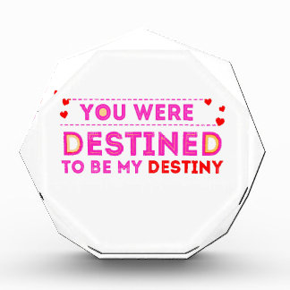 VALENTINES DAY YOU ARE MY DESTINY AWARD