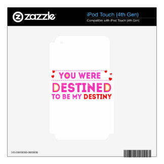 VALENTINES DAY YOU ARE MY DESTINY iPod TOUCH 4G DECALS