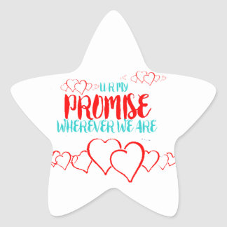 VALENTINES DAY YOU ARE MY PROMISE STAR STICKER