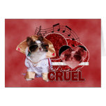 Valentines - Dont Be Cruel - Chihuahua - Gizmo Cards