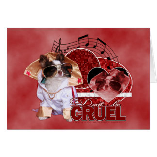 Valentines - Dont Be Cruel - Chihuahua - Gizmo Stationery Note Card