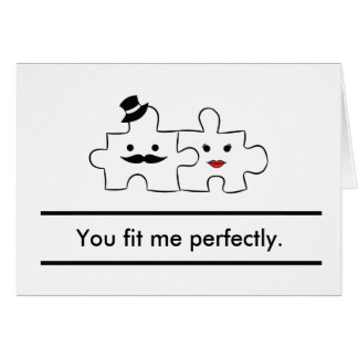 Valentines He&She card: You fit me perfectly Card