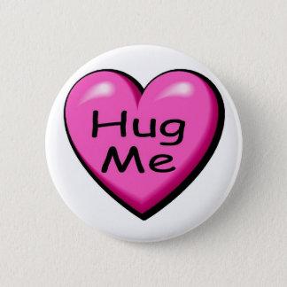 Valentines Hug Me Heart Pinback Button