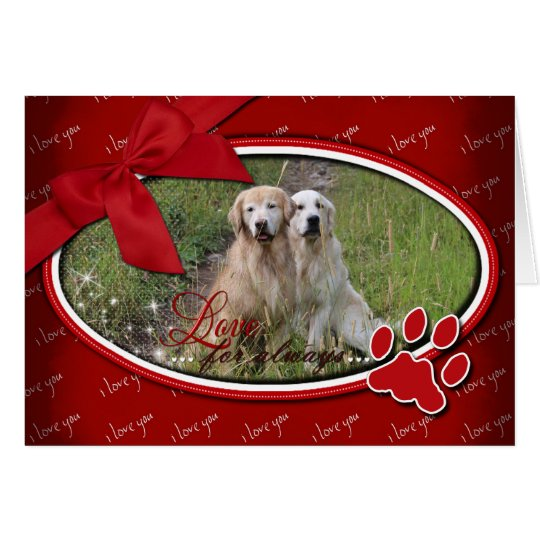 Valentine's - Love For Always - Golden Retriever Card