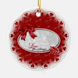 Valentine's - Love For Always Ornament