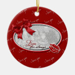 Valentine's - Love For Always Christmas Tree Ornaments
