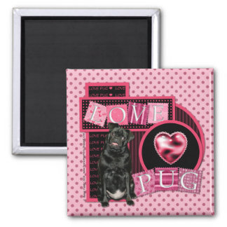 Valentines - Love Pug - Pug - Ruffy 2 Inch Square Magnet