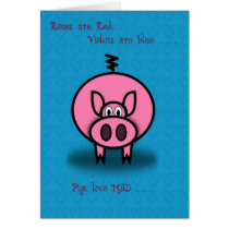 Valentine's Pink Pig Roses are Red Card
