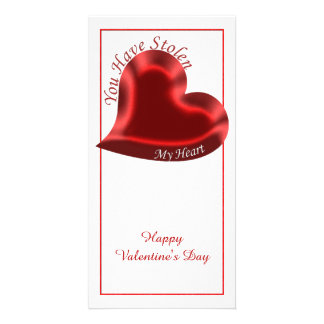 """Valentine's Quote, """"You Have Stolen My Heart"""" Card"""