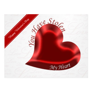"""Valentine's Quote, """"You Have Stolen My Heart"""" Postcard"""