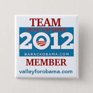 Valley for Obama 2012 TEAM button! Button