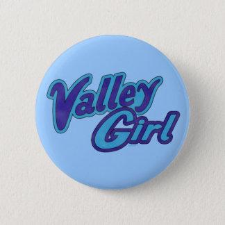 Valley Girl Button
