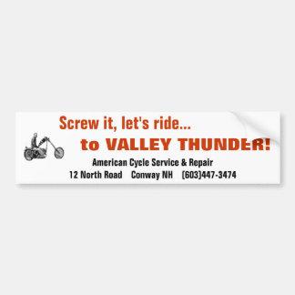 Valley Thunder Bumpersticker Bumper Sticker