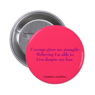 """Valor, creencia, botón del Haiku de la vida"" Pins"