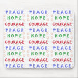 Valor de la esperanza de la paz alfombrillas de ratones