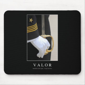 Valor: Inspirational Quote 1 Mouse Pad