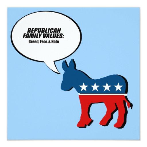 Valores republicanos - avaricia, miedo, y odio invitación 13,3 cm x 13,3cm