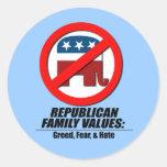 Valores republicanos - avaricia, miedo, y odio pegatinas redondas