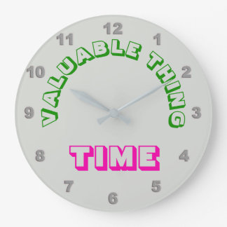 "Valuable Thing ""Time"" Wall Clock"