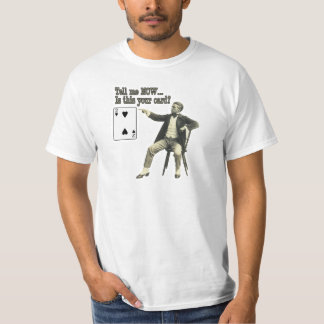 Value Gag Card trick 2 of hearts Tee Shirt