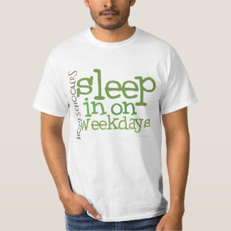 VALUE Homeschool t-shirt: Sleep in Shirt
