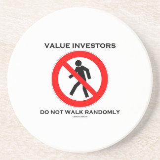 Value Investors Do Not Walk Randomly (Sign Humor) Beverage Coaster