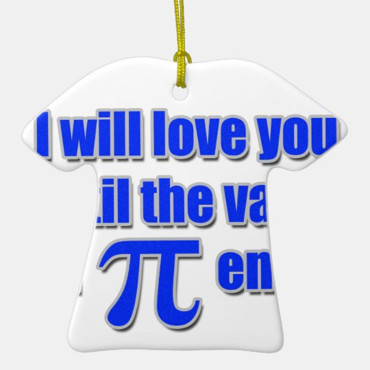 Value of Pi Love Ceramic Ornament