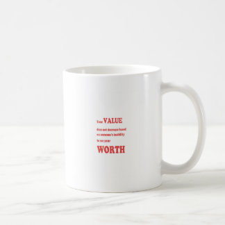 VALUE WORTH: wisdom words motivation positivity Classic White Coffee Mug