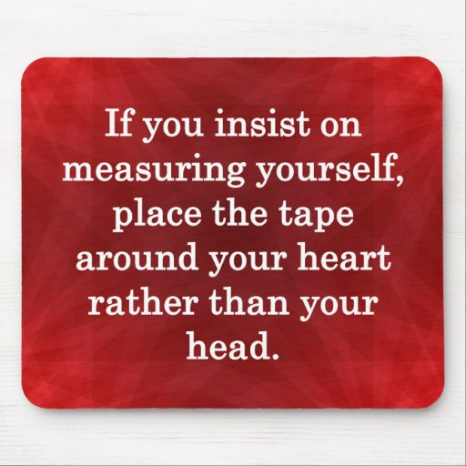 Valued Beyond Measure… Mouse Pad