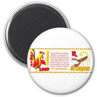 Valxart 1957 2017 2077 FireRooster zodiac Scorpio Magnet