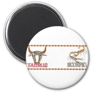Valxart Taurus Scorpio zodiac friendship designs Magnet