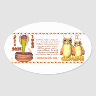 ValxArt Zodiac wood snake born Gemini 1965 2025 Oval Sticker